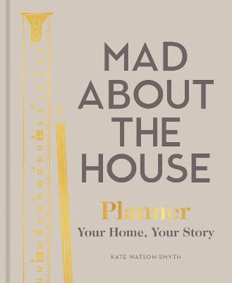 Mad About the House Planner: Your Home, Your Story book