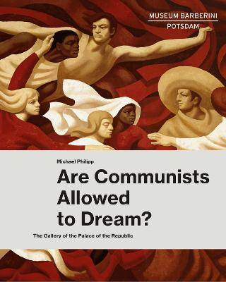 Are Communists Allowed to Dream? book