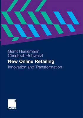 New Online Retailing by Gerrit Heinemann