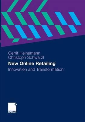 New Online Retailing by Gerrit Heinemann