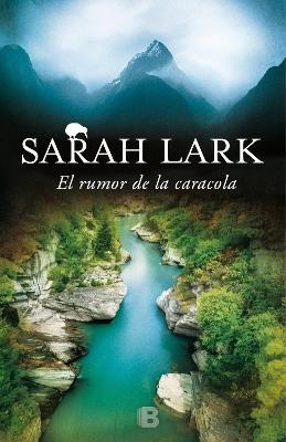 El Rumor de la Caracola / The Murmur of the Shell by Sarah Lark