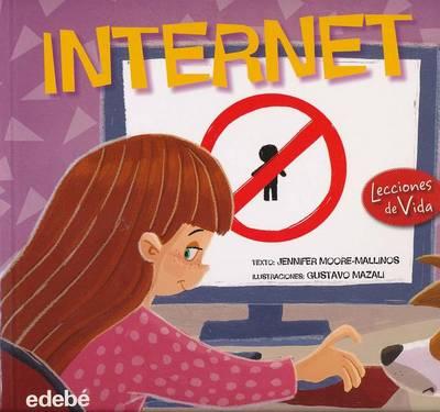 Internet by Jennifer Moore-Mallinos