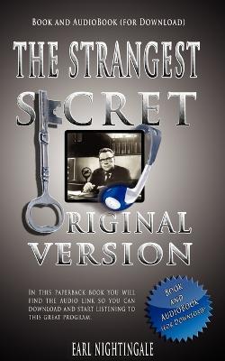 The Strangest Secret by Earl Nightingale