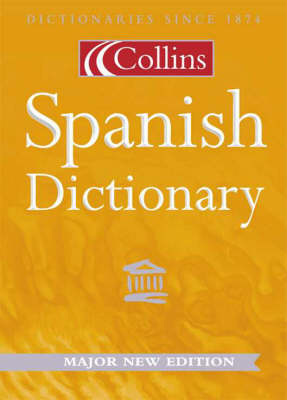 Collins Spanish Dictionary by Jeremy Butterfield