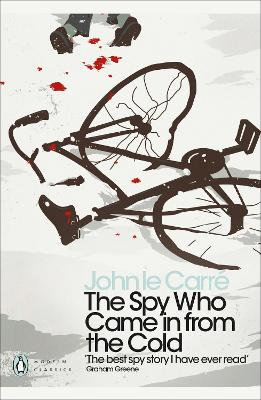Spy Who Came in from the Cold by John le Carre