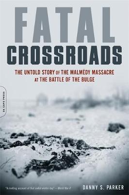 Fatal Crossroads by Danny Parker