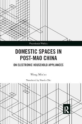 Domestic Spaces in Post-Mao China: On Electronic Household Appliances book