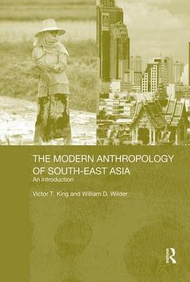 Modern Anthropology of South-East Asia book