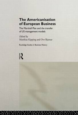 Americanisation of European Business by Matthias Kipping