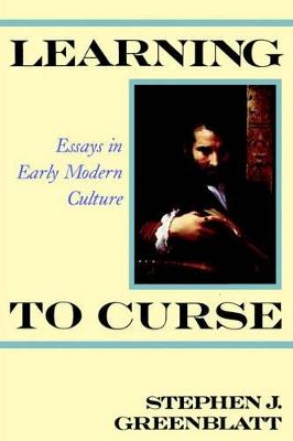 Learning to Curse by Stephen J. Greenblatt