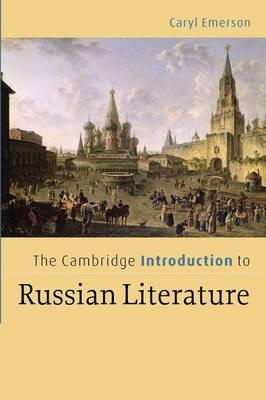 Cambridge Introduction to Russian Literature book
