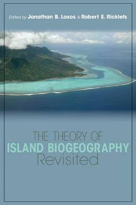 Theory of Island Biogeography Revisited by Robert E. Ricklefs
