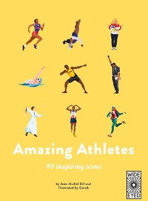 Amazing Athletes: 40 Inspiring Icons by Jean-Michel Billioud