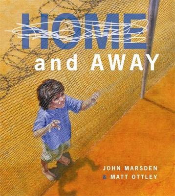 Home and Away by John Marsden