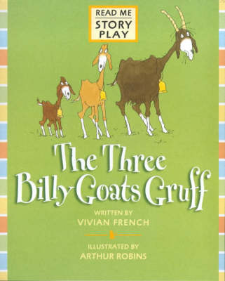 The The Three Billy Goats Gruff Three Billy Goats Gruff Rmsp Story Play by Vivian French