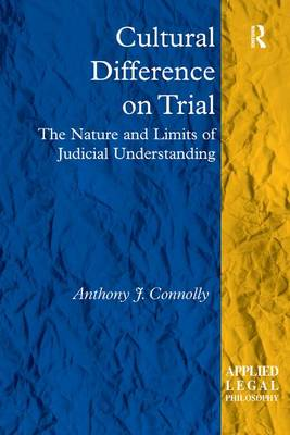 Cultural Difference on Trial by Anthony J. Connolly