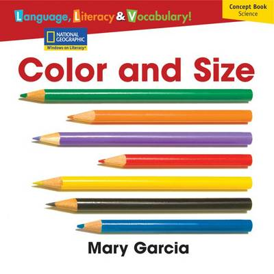 Windows on Literacy Language, Literacy & Vocabulary Emergent (Science): Color and Size by Deborah J Short