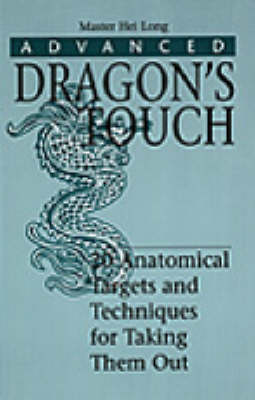 Advanced Dragon's Touch by Master Hei Long