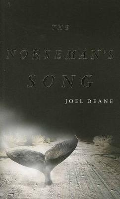 The Norsemans Song by Joel Deane