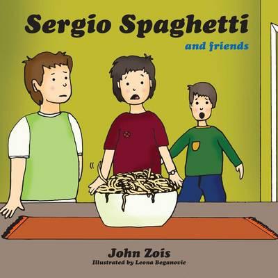Sergio Spaghetti and Friends by John Zois