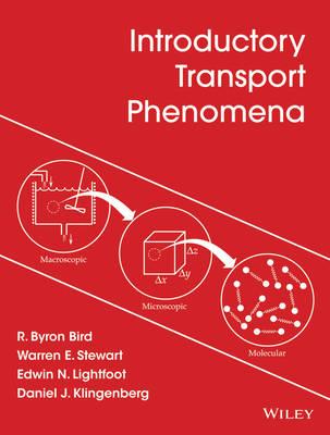Introductory Transport Phenomena by R. Byron Bird