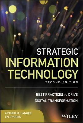 Strategic Information Technology by Arthur M. Langer