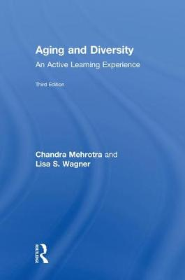 Aging and Diversity by Chandra Mehrotra, Ph.D.