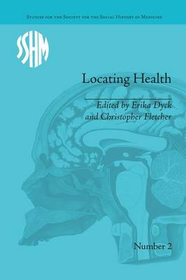 Locating Health by Erika Dyck