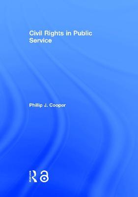 Civil Rights in Public Service book