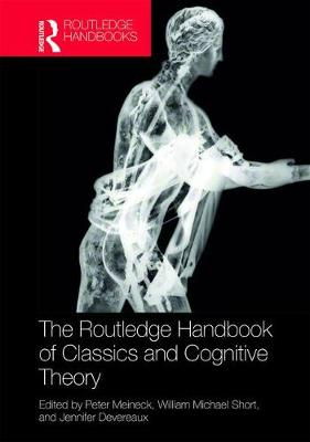 Routledge Handbook of Classics and Cognitive Theory book