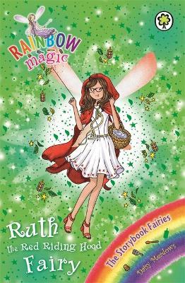 Rainbow Magic: Ruth the Red Riding Hood Fairy by Daisy Meadows