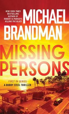 Missing Persons: Buddy Steels Thriller Book 1 book