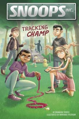 Tracking Champ by Brandon Terrell