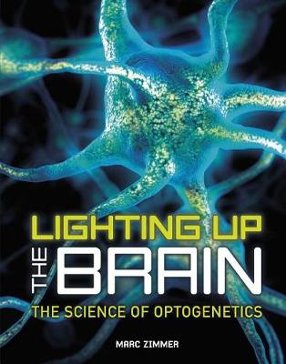 Lighting Up the Brain by Marc Zimmer