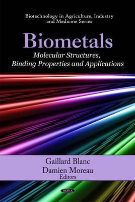 Biometals by Gaillard Blanc