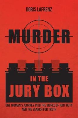 Murder in the Jury Box by Doris Lafrenz