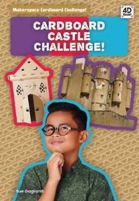 Cardboard Creature Challenge! by Joanne Mattern