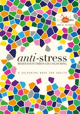 Anti-stress: Meditation through colouring by Stan Rodski