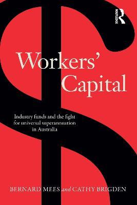 Workers' Capital by Bernard Mees