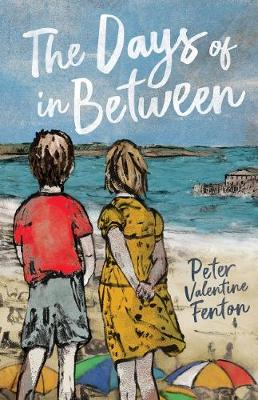 The Days of in Between by Peter Fenton