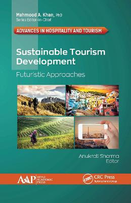 Sustainable Tourism Development: Futuristic Approaches by Anukrati Sharma