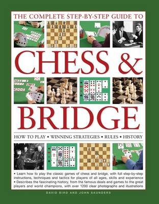 Complete Step-by-Step Guide to Chess & Bridge by David Bird