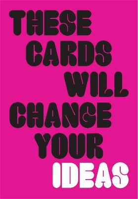 These Cards Will Change Your Ideas book