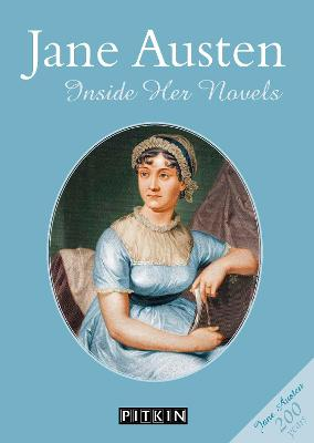 Jane Austen: Inside Her Novels book
