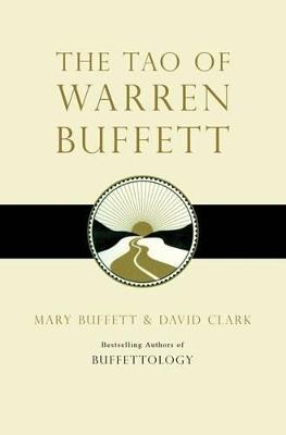 The Tao of Warren Buffett by Mary Buffett