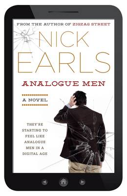 Analogue Men by Nick Earls