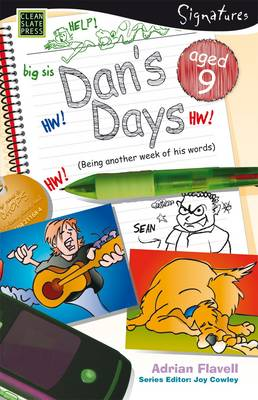 Dan's Days (Aged 9) by Adrian Flavell