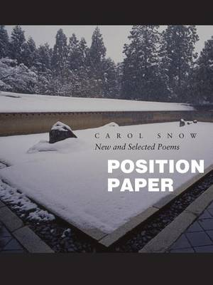 Position Paper by Carol Snow
