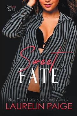 Sweet Fate by Laurelin Paige