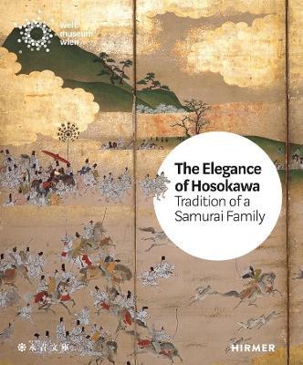 The Elegance of the Hosokawa: Tradition of a Samurai Family book